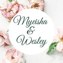 Myeisha & Wesley