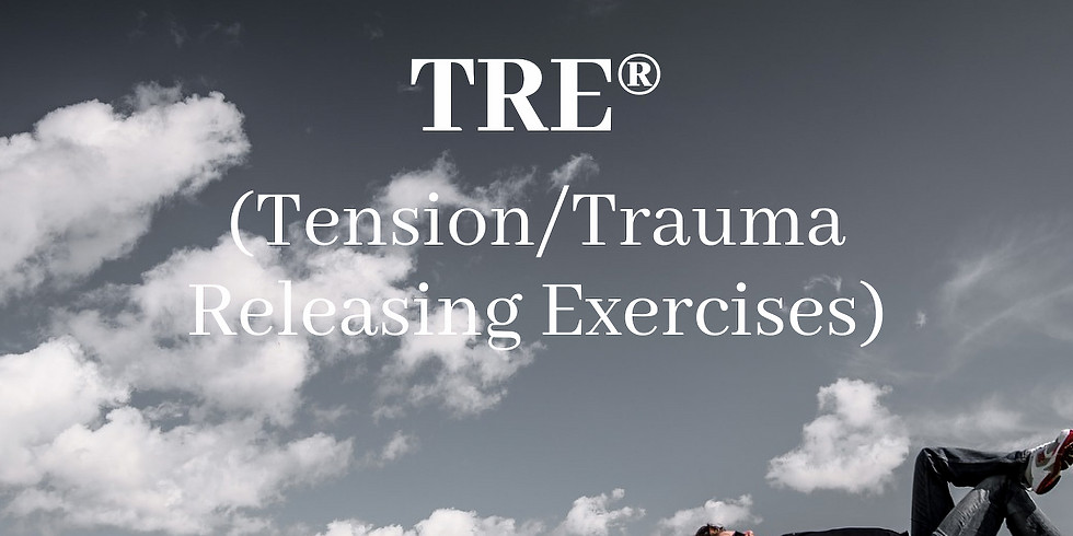 Introduction to TRE® (Tension/Trauma Releasing Exercises)
