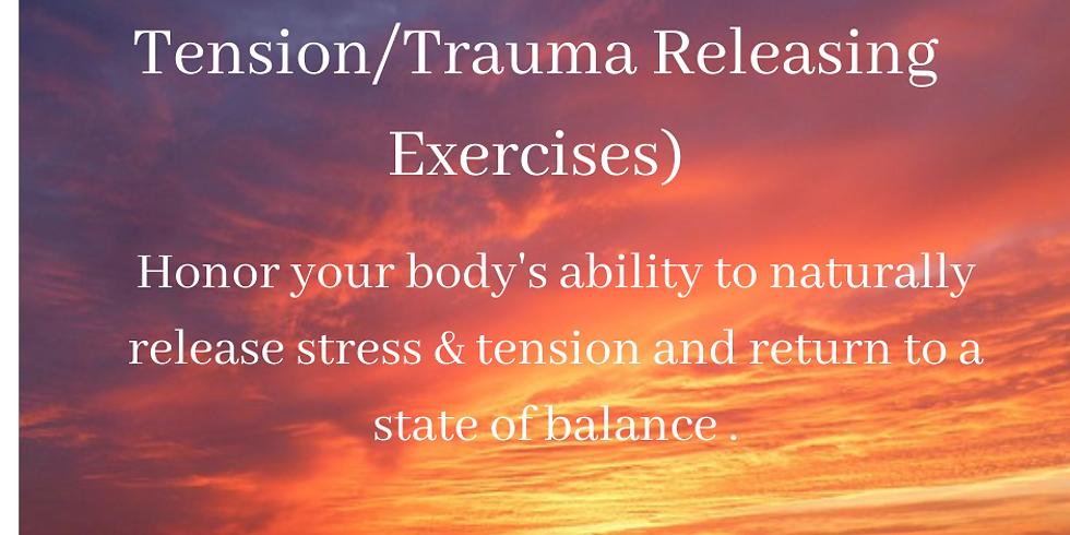 TRE® (Tension/Trauma Releasing Exercises) Workshop