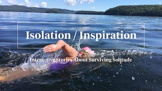 Isolation/Inspiration: Interactive Stories for Surviving Solitude