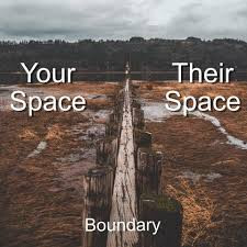Boundaries: How Many of Us Have Them?