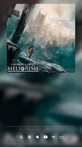 Meliorism - Lair Raupp & Xingo vertical.png