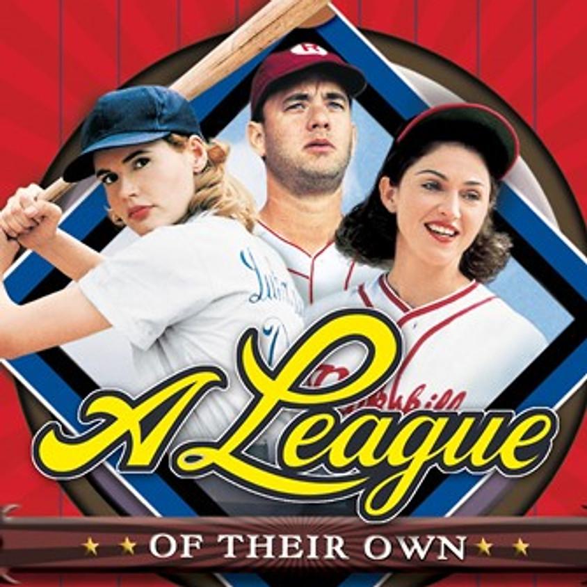 [CANCELED] A League of Their Own