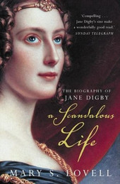 A Scandalous Life the Biography of Jane Digby