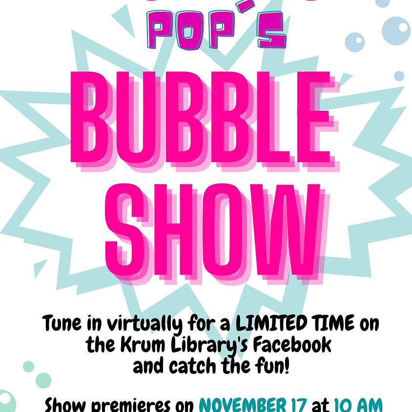 Professor Pop's BUBBLE SHOW