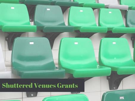 Shuttered Venues Grants