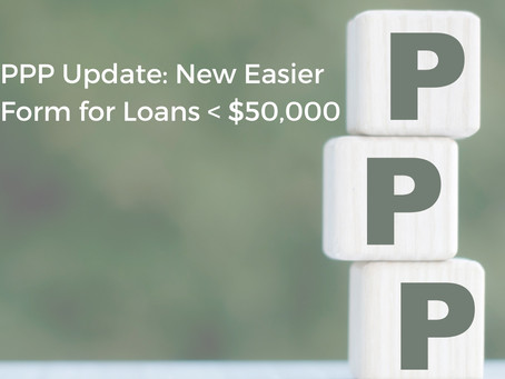 PPP Update: New Easier Form for Loans <$50,000