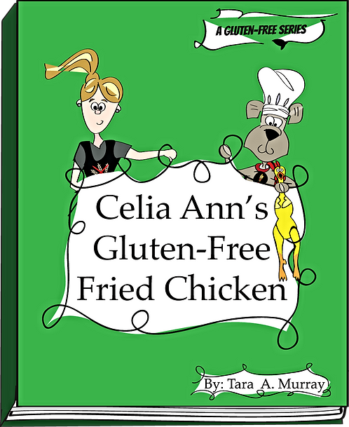 Celia Ann's Gluten-Free Fried Chicken