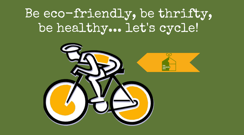 Be eco-friendly, be thrifty, be healthy! <3