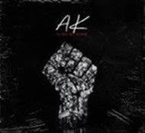 """AK's New Single """"Silence Is Voilence"""""""