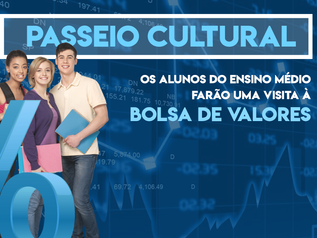 Passeio Cultural - Bolsa de Valores