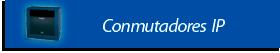 conmutador-ip.png