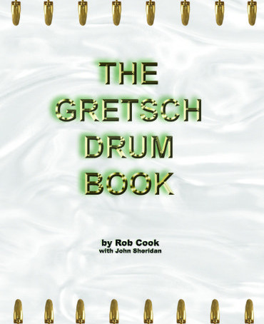 EP 11 - The History of Gretsch Drums with John Sheridan