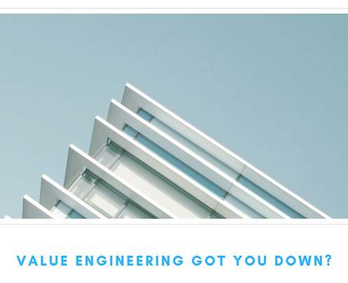 Value Engineering Got You Down.png