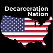 decarceration nation.png