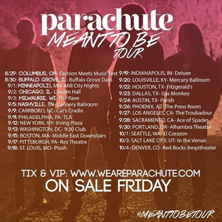 Parachute 'Meant To Be Tour' Dates