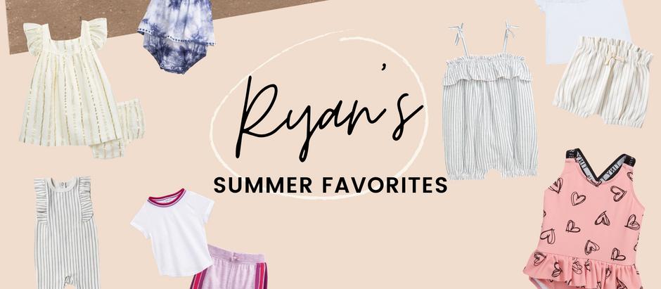 RYAN'S SUMMER FAVORITES