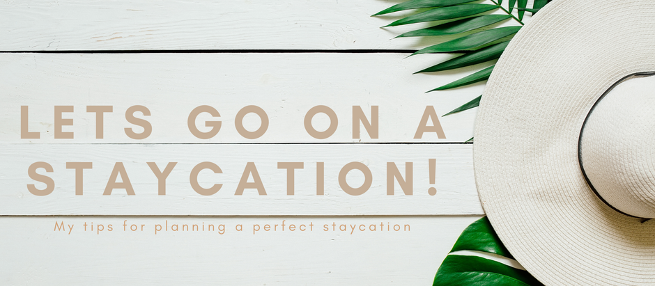 LETS HAVE A STAYCATION
