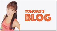 TOMOKO'S BLOG