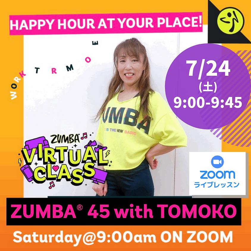 ★7/24(土)9:00~ ZUMBA® 45分【Zoomライブレッスン】(TOMOKO)