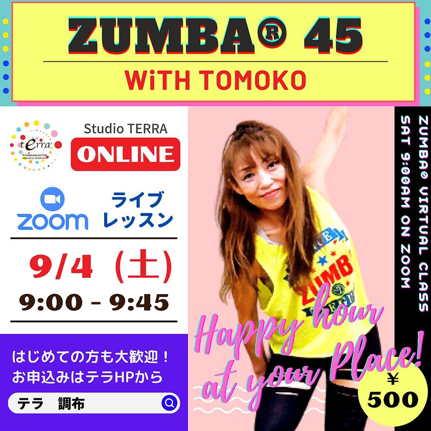 ★9/4(土)9:00~ ZUMBA® 45分【Zoomライブレッスン】(TOMOKO)