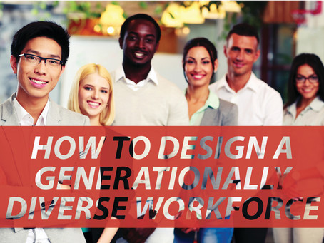 How to Design a Generationally Diverse Workforce