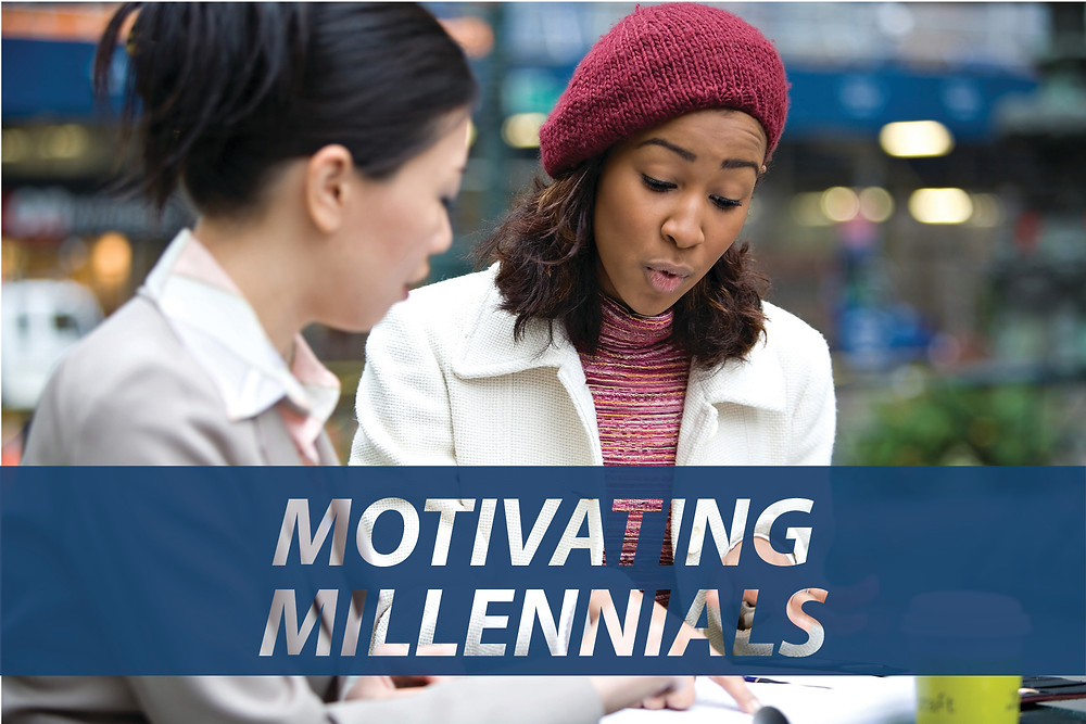How do you motivate your millennial employees?
