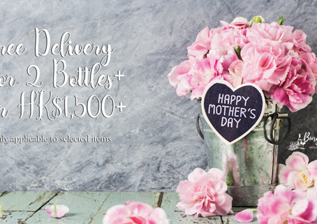 🌹Mother's Day Promotion! Free Delivery for 2bts+ or HK$1,500+ on Selected Wines