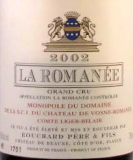 """Best Price in the World - Bouchard La Romanee 2002 - """"In a word, breathtaking"""" Allen Meado"""
