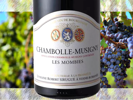 One of the Gems from Robert Sirugue - Chambolle-Musigny Les Mombies 2018
