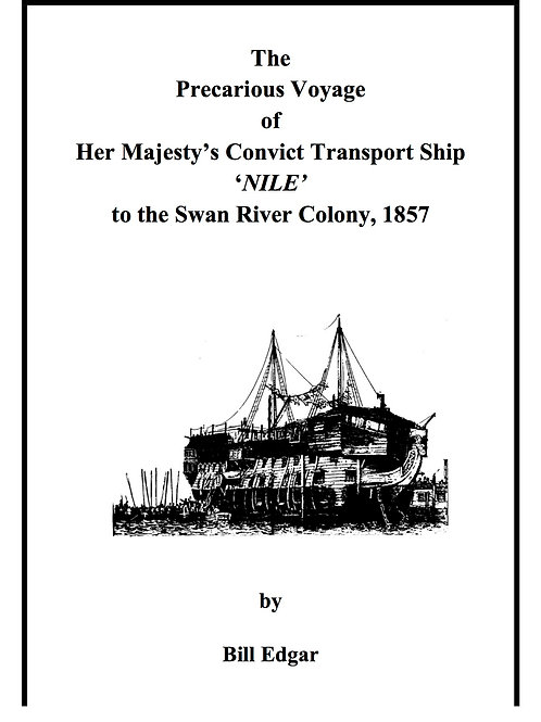 The Precarious Voyage of Her Majesty's Convict Transport Ship 'Nile'