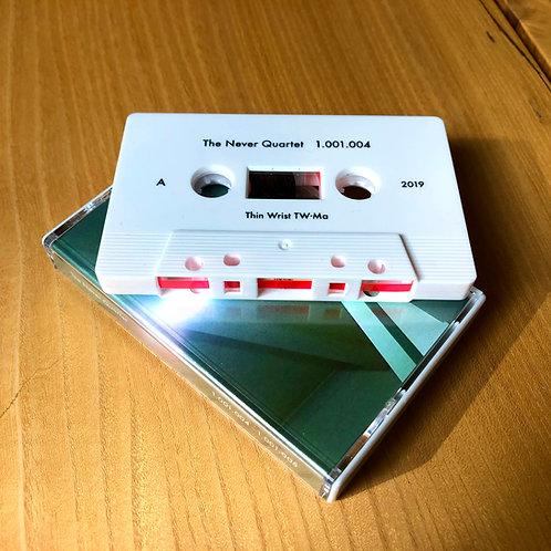 """Michael Morley """"The Never Quartet 1.001.004 - 1.001.005"""" C60 Cassette, C60 + 2LP"""