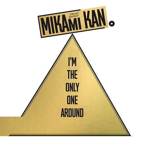 "Kan Mikami ""I'm The Only One Around"" Deluxe LP"