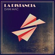 Dani Mac - La Distancia (Cover).png