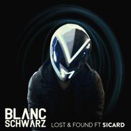 Blanc Schwarz - Lost & Found ft SICARD.p