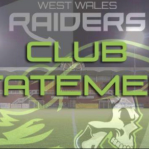 Statement from The West Wales Raiders Board.