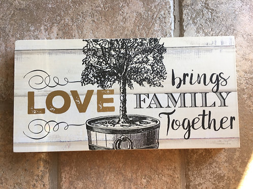"""""""Love Brings Family Together"""" - 9"""" x 4.75"""" x 2"""" Wood Block with Hanger"""