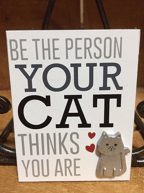 """""""Be The Person..."""" Cat Magnet - 3.5"""" x 3"""""""