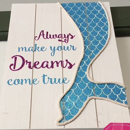 """""""Always Make Your Dreams Come True"""" 15"""" x 10"""" Mermaid Wood with Rope Sign"""