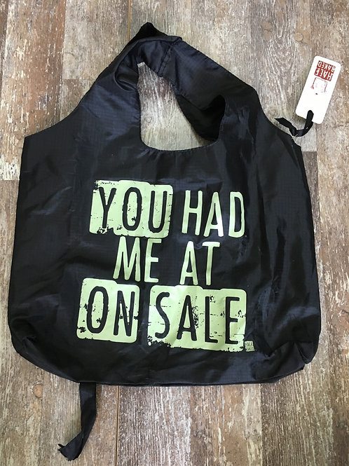"""""""You Had at On Sale"""" Folding Shopping Tote Bag by Folioware Designs"""