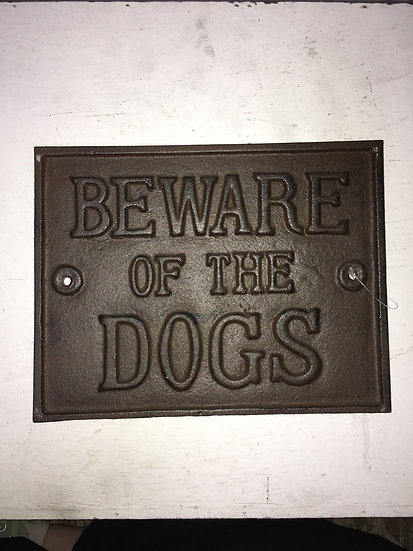 """Cast Iron """"Beware of the Dogs"""" Sign"""