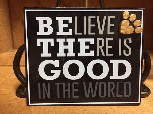 """Be The Good..."" Magnet - 4"" x 3"""