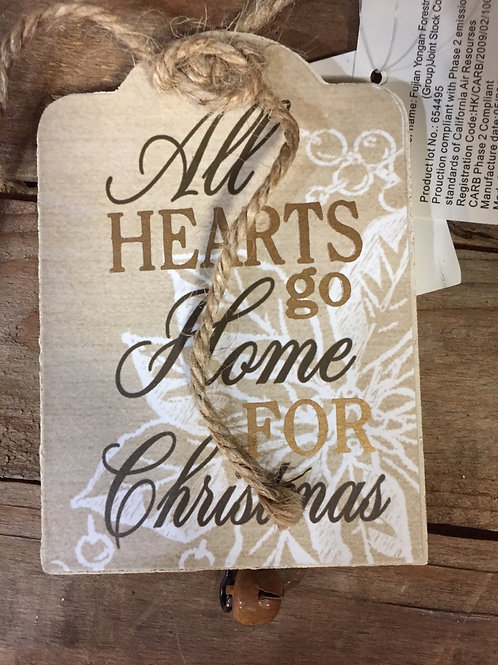 """""""All Hearts Go Home for Christmas"""" Wooden Christmas Tree Ornament"""