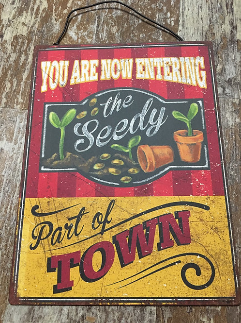 """""""You Are Now Entering the Seedy..."""" 8"""" x 6"""" Paper and Metal Sign by GiftCraft"""