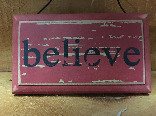 Believe Wooden Sign Christmas Tree Ornament
