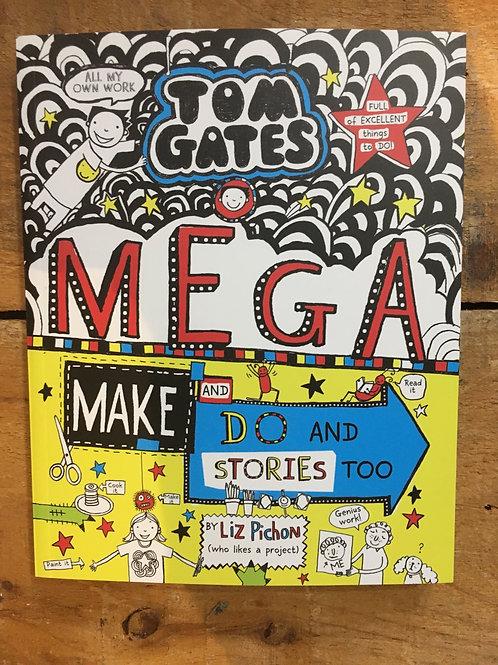 Tom Gates Mega Make and Do Stories Too Book