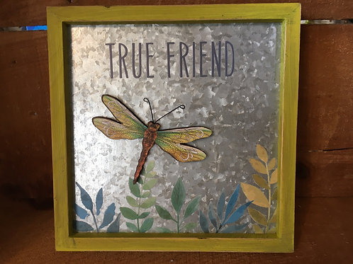 """""""True Friend"""" with Dragonfly Magnet 7.75"""" x 7.75"""" Metal and Wood Print Sign"""
