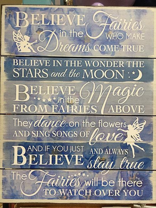 """""""Believe in Fairies"""" Sign"""
