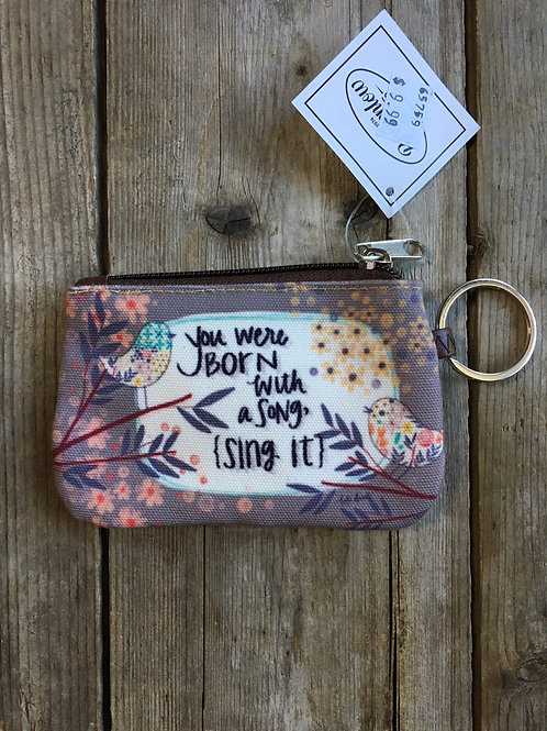 """""""You Were Born with a Song..."""" 5"""" x 3.25"""" Canvas Change Purse by Brownlow Gifts"""