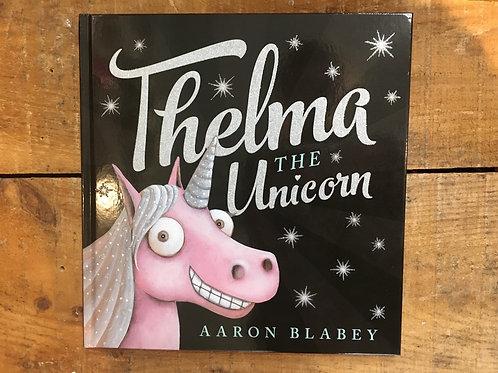 Thelma the Unicorn Hardcover Book
